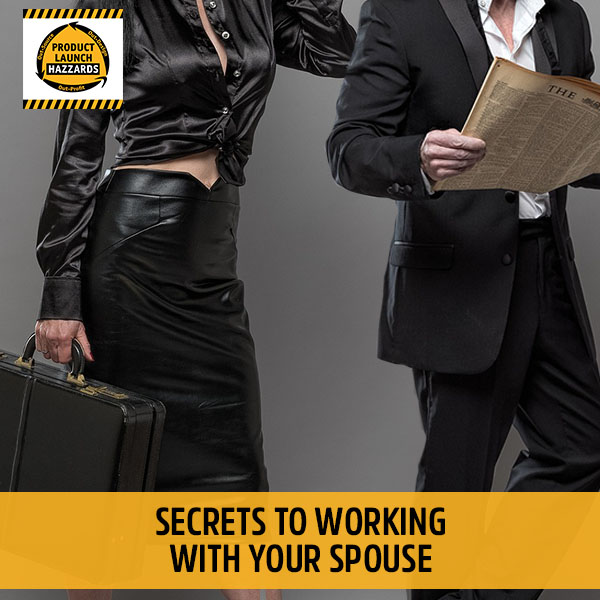PLH Secrets To Working With Your Spouse | Working With Your Spouse
