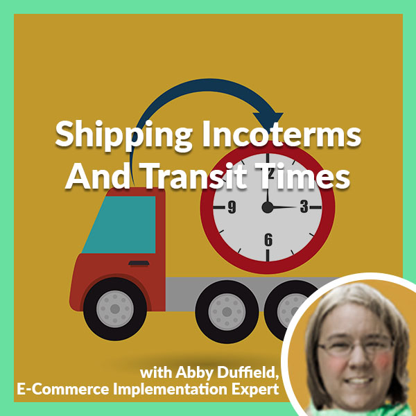 PLH Abby Duffield | Incoterms And Transit Times