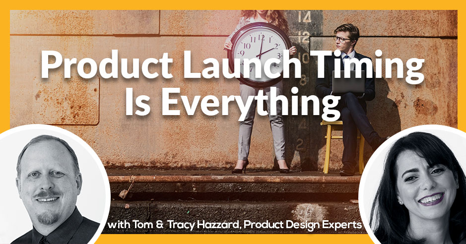 PLH 68 | Product Launch Timing