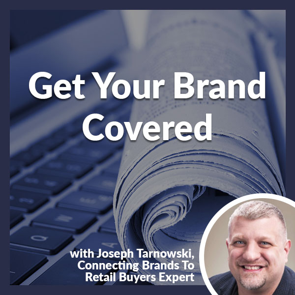 PLH 69 | Get Your Brand Covered