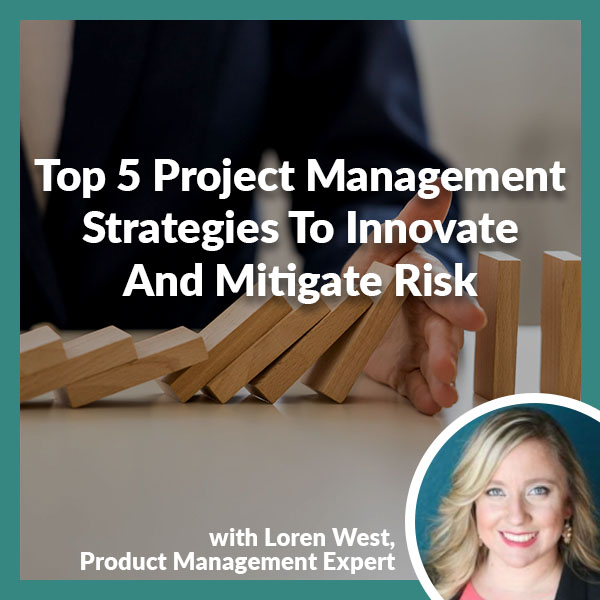 PLH 79 | Strategies To Innovate And Mitigate Risk