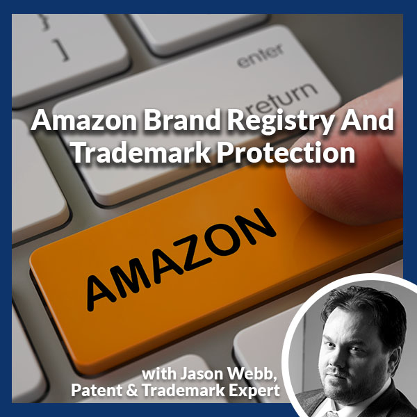 PLH 88 | Amazon Brand Registry