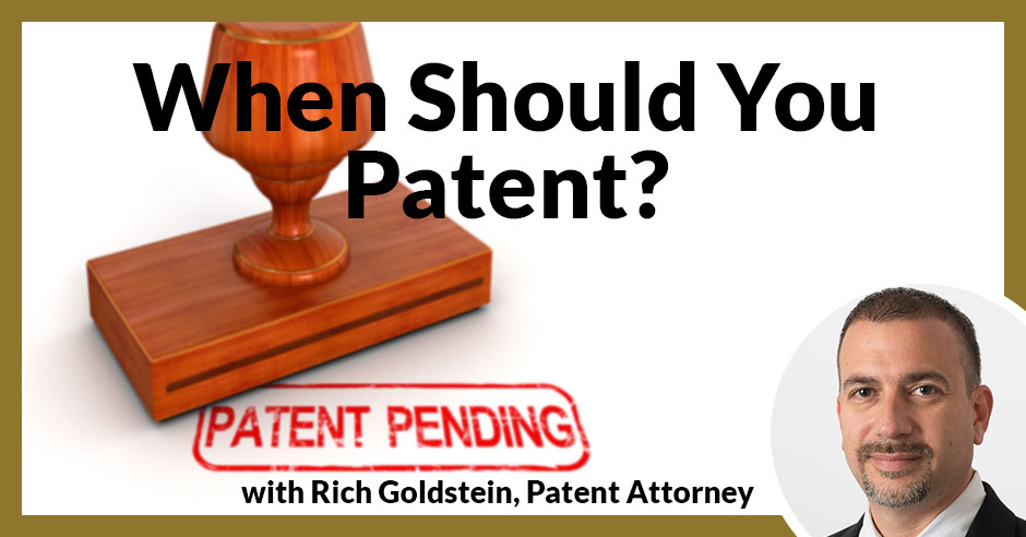 PLH When Should You Patent? | Design Patent