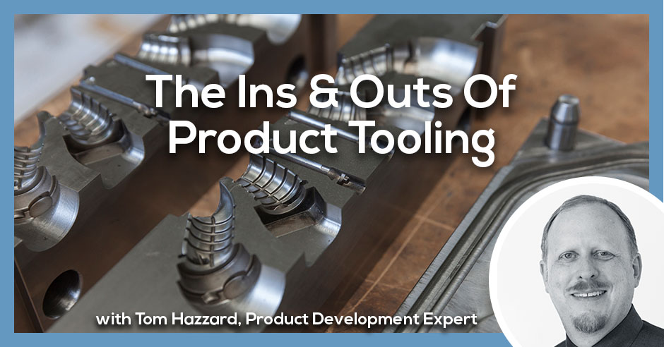 PLH Ins and Outs | Product Tooling