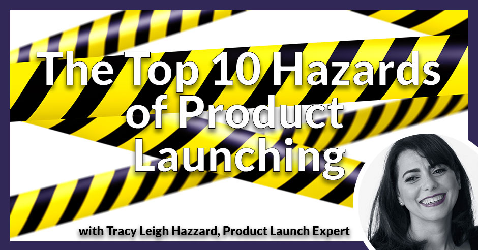 PLH Top 10 Product Launch Hazards | Product Launch
