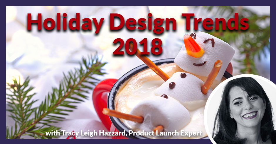 PLH Holiday Design Trends | Christmas Trends