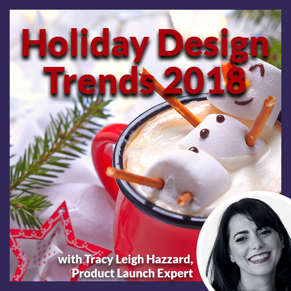 PLH Holiday Design Trends | Design Trends