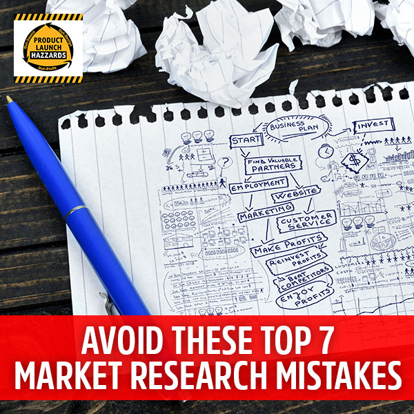 PLH Avoid These Top 7 Market Research Mistakes | Product Research